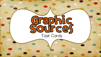 Graphic Sources Task Cards