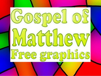 Graphics: 10 copyright free scripture graphics (JPEGs) Matthew