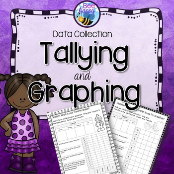Data Collection, Tallying and Graphing