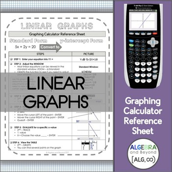 Graphing Calculator Reference Sheet: Linear Graphs