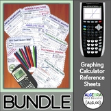 Graphing Calculator Reference Sheets