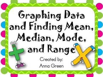 Graphing Data and Finding Mean, Median, Mode, and Range
