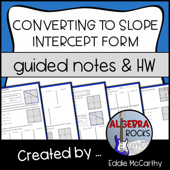 Graphing Equations NOT in Slope Intercept Form (Guided Not