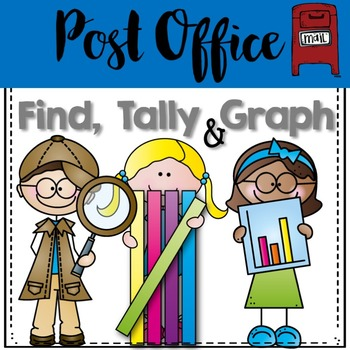 Graphing: Find, Tally and Graph- Post Office