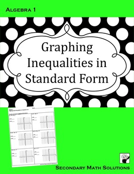 Graphing Inequalities in Standard Form