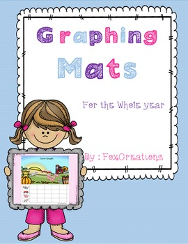 Graphing Mats for the Whole School Year Math Centers