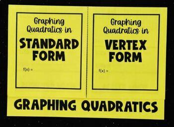 Graphing Quadratics- Standard vs. Vertex Form (Algebra Foldable)