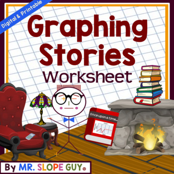 Graphing Stories & Situations Worksheet Activity Go Math 8.F.B.5