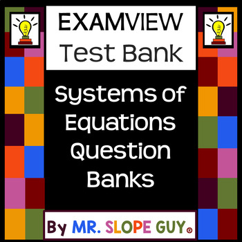 Graphing Systems of Equations Intro ExamView Bank 8.EE.C.8