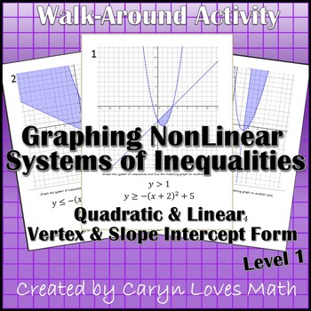Graphing Systems of Inequalites (Quadratic/Linear) Walk-Ar