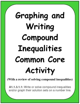 Graphing and Writing Compound Inequalities Common Core Activity
