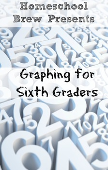 Graphing for Sixth Graders