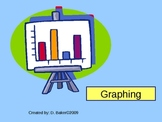 Graphing is Great Power Point Presentation