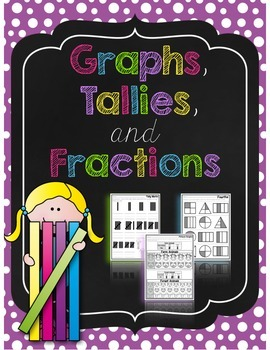 Graphs, Tallies, and Fractions
