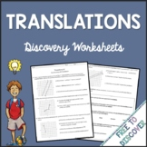 Transformations - Translations Discovery Worksheets