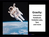 Gravity: Labs, Interactive Notebook, Test, and More