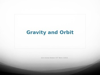 Gravity and Orbit Power Point