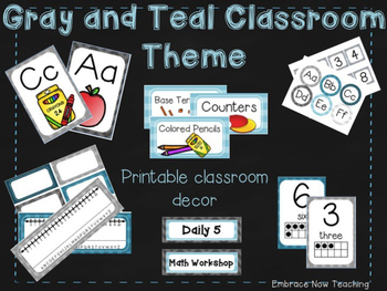 Gray and Teal Classroom Decor