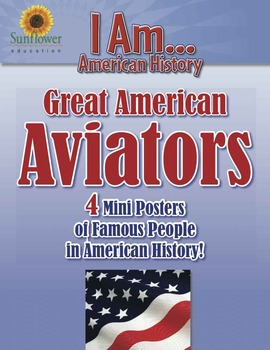 Great American AVIATORS—4 Mini Posters of Famous People in