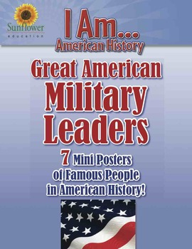 Great American MILITARY LEADERS—7 Posters of Famous People