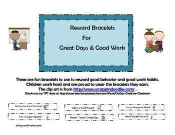 Great Day & Reward Bracelets