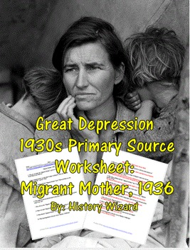Great Depression 1930s Primary Source Worksheet: Migrant M