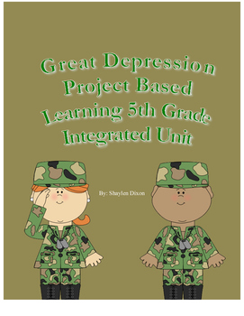 5th Grade Great Depression Integrated Project Based Learning Unit