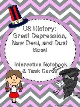 Great Depression & New Deal: Interactive Notebook and Task Cards