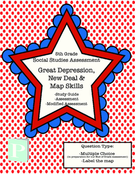 Great Depression, New Deal & Map Skills Assessment with St