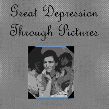 Great Depression Through Pictures