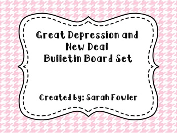 Great Depression and New Deal (SS5H5) Bulletin Board Set