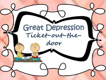 Great Depression {ticket out the door}