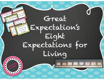 Great Expectations Eight Expectations for Living