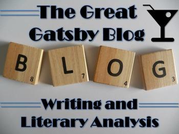 Great Gatsby Blog Activity - Digital Writing, Reading, & T
