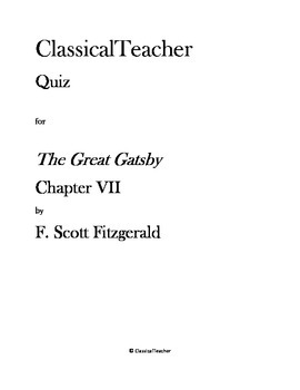 Great Gatsby Quiz: Chapter VII