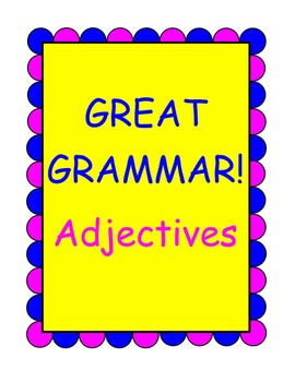 Great Grammar! Adjectives Worksheet Pack