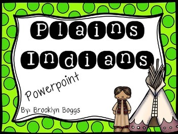 Great Plains Indians Power Point