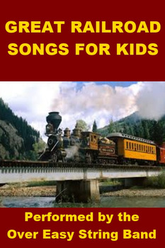 Great Railroad Songs for Kids - Mp3's