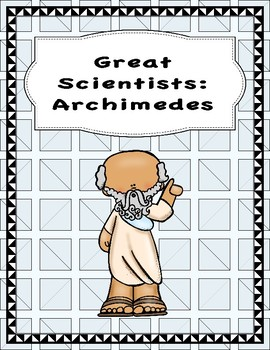 Great Scientist Unit: Archimedes