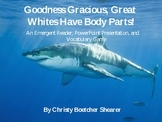 Great Whites Have Body Parts! Emergent Reader, PowerPoint,
