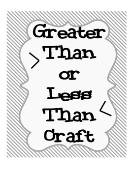 Greater or Less Than  - Math Craft Fun