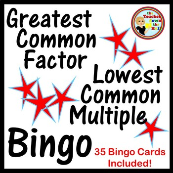 Greatest Common Factor / Lowest Common Multiple Bingo w/ 3