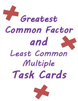 Greatest Common Factor and Least Common Multiple Problem T