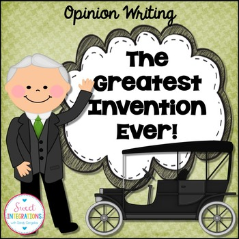 Opinion Writing- Greatest Invention Ever!