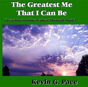 Greatest Me That I Can Be (Teaching Positive Values Throug