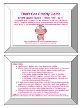 Greedy Game: Floss Rule, -tch/ch, -dge/ge -Orton Gillingha