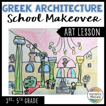 Greek Architecture Makeover: Re-Design Your School in the