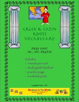 Greek & Latin Roots Free Prefix Unit In-, Im-