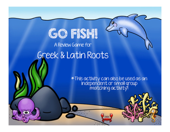 Greek & Latin Roots Go Fish!