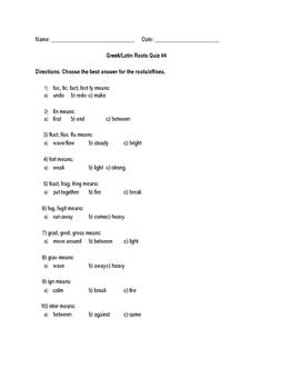 Greek/Latin Roots Quiz #4
